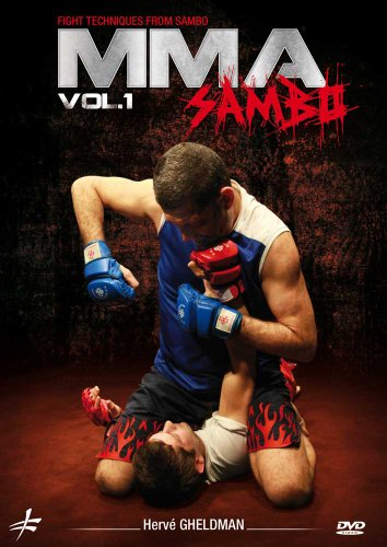 MMA Sambo Vol. 1 by Herv Gheldman - Mixed Martial Arts Fight Techniques