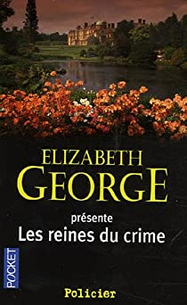 Elizabeth George - Les Reines du Crime