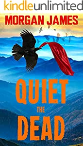 Quiet The Dead: A Promise McNeal Mystery (Promise McNeal Mysteries Book 1)