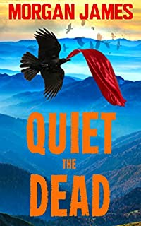 Quiet The Dead by Morgan James ebook deal