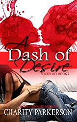 A Dash of Desire (Spiced Life Book 2)