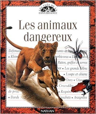 Livre gratuits Les animaux dangereux pdf