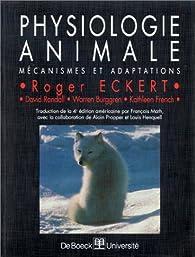 Physiologie animale. Mécanisme et adaptation par Roger Eckert