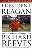 President Reagan, Richard Reeves, 1416531912