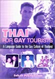 Thai for Gay Tourists, Saksit Pakdeesiam, 1887521119