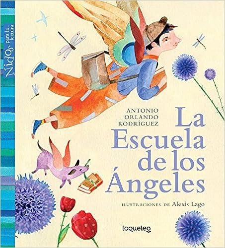La Escuela de Los Angeles / Angel School (Nidos Para La Lectura) Spanish Edition