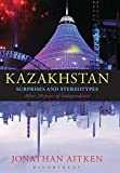 Kazakhstan: Surprises and Stereotypes After 20 Years of Independence