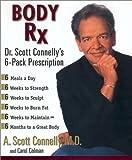 Body Rx, A. Scott Connelly and Carol Colman, 0425186075