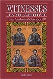 Witnesses for Christ 9780881411966