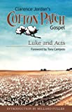 img - for Clarence Jordan's Cotton Patch Gospel: Luke and Acts book / textbook / text book