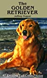 The Golden Retriever, Jeffrey Pepper, 0876666683