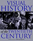 Visual History of the 20th Century, Terry Burrows, 1858686881