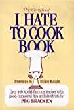 The Compleat I Hate to Cook Book, Peg Bracken, 0883657945