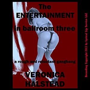 The Entertainment in Ballroom Three Audiobook