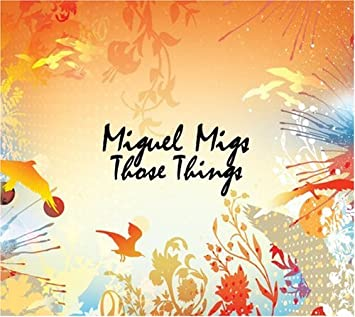 amazon those things miguel migs ハウス 音楽