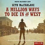 A Million Ways to Die in the West | Seth MacFarlane