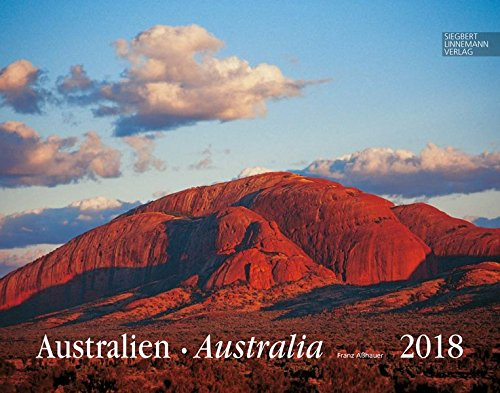 Australien 2018 Großformat-Kalender 58 x 45,5 cm: Australia 2018
