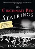 Front cover for the book The Cincinnati Red Stalkings by Troy Soos