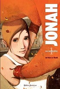vignette de 'Jonah n° 1<br /> Les sentinelles (Taï-Marc Le Thanh)'