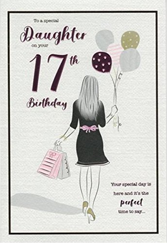 For A Special Daughter Happy 17th Birthday Card
