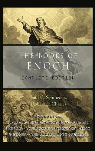 Price comparison product image The Books of Enoch: Complete edition: Including (1) The Ethiopian Book of Enoch, (2) The Slavonic Secrets and (3) The Hebrew Book of Enoch