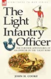 The Light Infantry Officer, John Cooke, 1846773423
