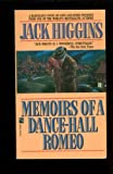 Memoirs of a Dance-Hall Romeo, Jack Higgins, 0671678442