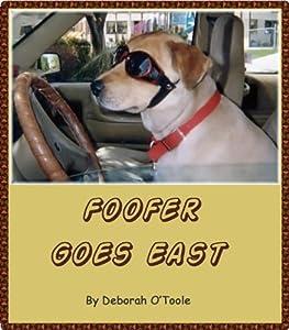 Foofer Goes East (Short Tales Book 2)