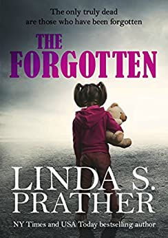 The Forgotten (Redmond Investigations Book 1) by [Prather, Linda S.]
