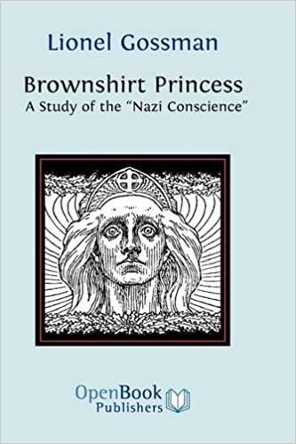 Brownshirt Princess: A Study of the Nazi Conscience