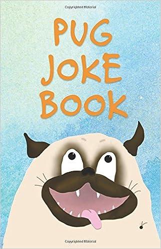 Hasil gambar untuk pug joke book