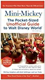 img - for Mini Mickey: The Pocket-Sized Unofficial Guide to Walt Disney World book / textbook / text book