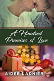 A Hundred Promises of Love
