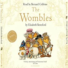 The Wombles Audiobook by Elisabeth Beresford Narrated by Bernard Cribbins
