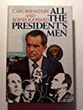 All the President's Men, Carl Bernstein and Bob Woodward, 067121781X