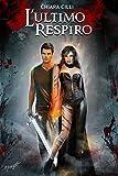 L'Ultimo Respiro (La Regina degli Inferi #3) (Italian Edition)