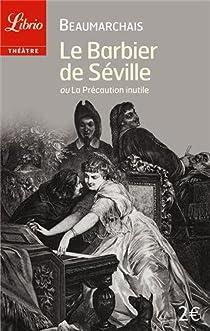 Le Barbier de Séville par Beaumarchais