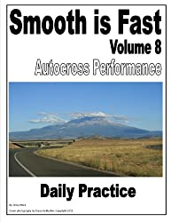 Smooth is Fast Autocross Performance: Daily Practice