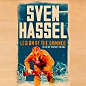 Legion of the Damned Audiobook by Sven Hassel Narrated by Rupert Degas