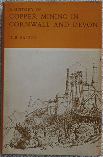 A History of Copper Mining in Cornwall and Devon