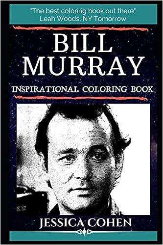 Bill Murray Inspirational Coloring Book: An American Actor ...