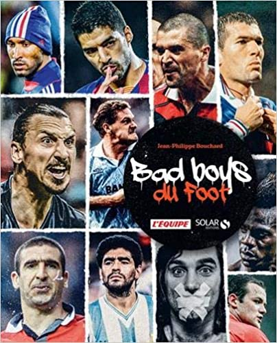 Bad boys du foot (2e édition) [CRITIQUE]
