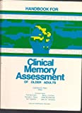 Handbook for Clinical Memory Assessment of Older Adults, , 091270442X