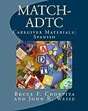 MATCH-ADTC Caregiver Materials: Spanish