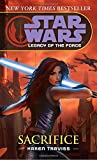 Sacrifice (Star Wars: Legacy of the Force, Book 5)