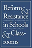 Reform and Resistance in Schools and Classrooms, Donna E. Muncey and Patrick J. McQuillan, 0300199813