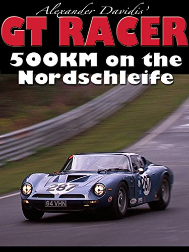 GT Racer - 500KM Marathon On the Nordschleife
