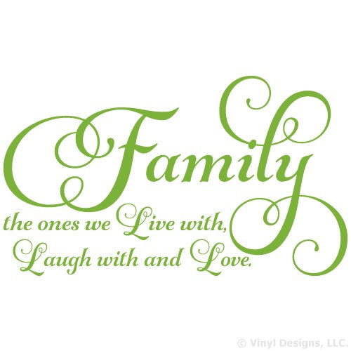Family the ones we Live with Laugh with and Love Quote Vinyl Wall Art Decal Sticker, Removable Home Decor, Lime Green, 35