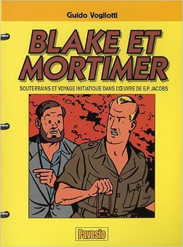 Livre Blake et Mortimer - Souterrains et voyage initiatique dans l'oeuvre de E.P. Jacobs pdf ebook