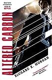 """Altered Carbon (Takeshi Kovacs Novels Book 1)"" av Richard K. Morgan"